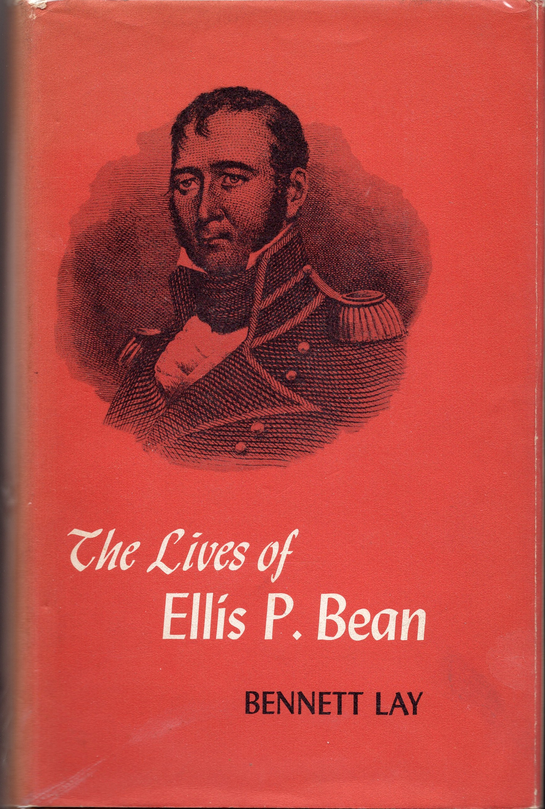 The Lives of Ellis P. Bean by Bennett Lay (1960)